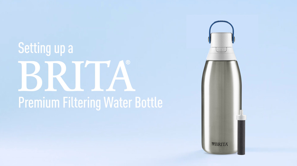 How to set up Brita's Premium Filtering Stainless Steel Bottle - 32oz